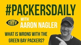 #PackersDaily: What is wrong with the Green Bay Packers?