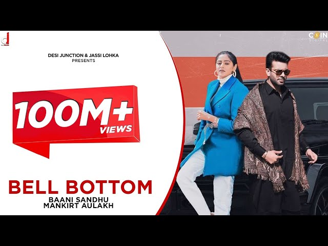 New Punjabi Songs 2020 | Bell Bottom | Baani Sandhu Ft. Mankirt Aulakh | Gur Sidhu | Latest Songs