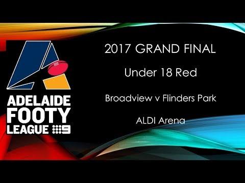 2017 Adelaide Footy Grand Final U18R Broadview v Flinders Pk