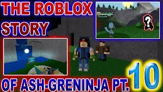 The ROBLOX Story of Ash-Greninja | S1 E10 | ~ ROBLOX Series