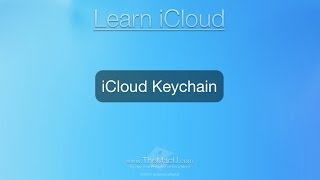 iCloud Tutorial: How to use iCloud Keychain with a Mac, iPad or iPhone...