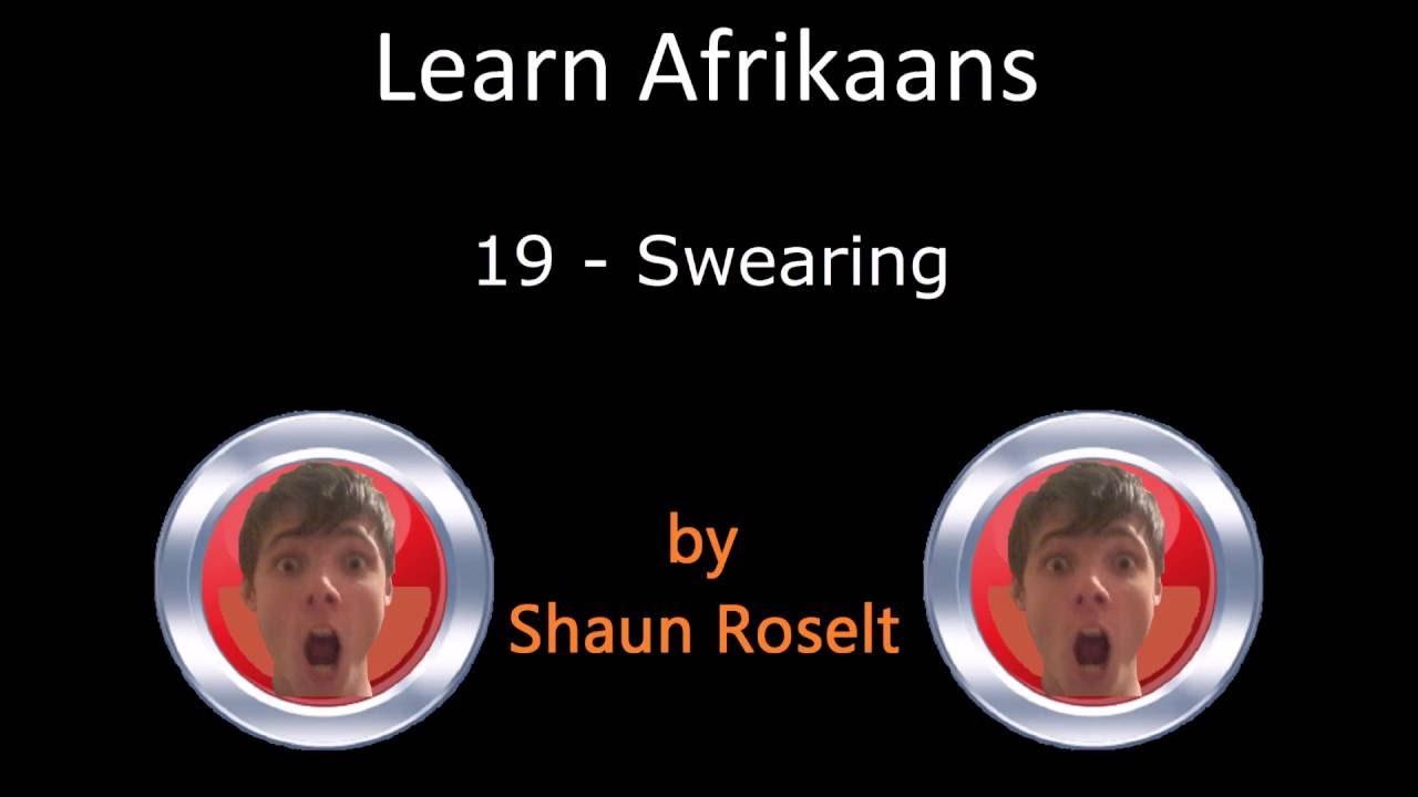 Learn Afrikaans: 19 - Swearing
