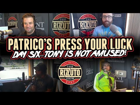 Patrico's Press Your Luck Day 6: Tony is NOT amused! [Rizzuto Show]