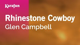 Karaoke Rhinestone Cowboy - Glen Campbell *
