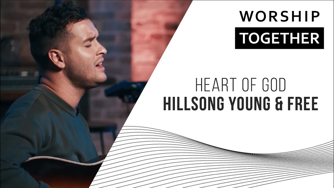 Heart Of God // Hillsong Young & Free  // New Song Cafe