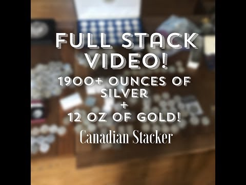 Massive Silver and Gold Stack Video! Over 1900 Ozs Of Silver + 12 Ozs Of Gold!!