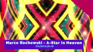 Marco Rochowski - A-Star In Heaven (Vocoder Version)