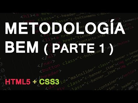 HTML5 - Metodología BEM ( Parte 1 )