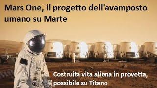 AstroNews: Costruita vita aliena in provetta, possibile su Titano (azotosoma) | Progetto Mars One