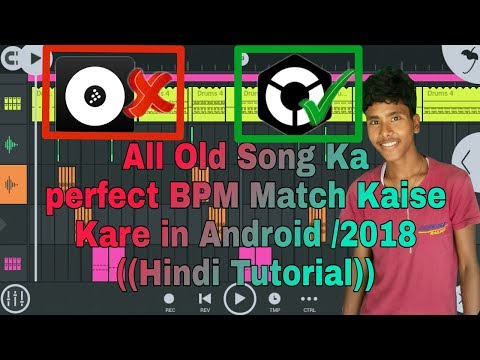 How to All Old Song Ka  perfect BPM Match Kaise kare in FL studio mobile💯 /2018/Hindi Tutorial