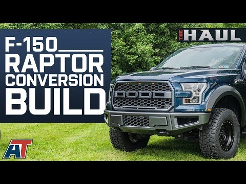 How To Make Your F150 Look Like A Ford Raptor & The Parts You Need To Do It   The Haul