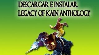 "Descargar e Instalar Legacy of Kain Anthology ""Soul Reaver"""