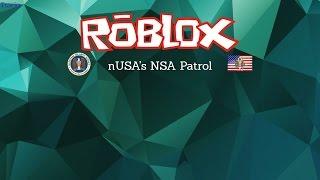 ROBLOX- NSA Patrol #1