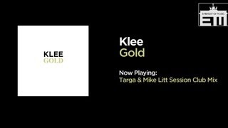 Klee - Gold (Targa & Mike Litt Session Club Mix)