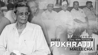 Pukhjraj  Mallecha -An Inspirational biography