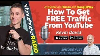 Kevin David, How To Get FREE Traffic From YouTube