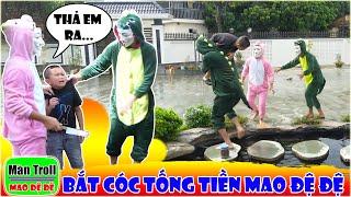 Hoá Trang B.Ắ.T C.Ó.C Tống Tiền - Màn Troll Mao Đệ Khiến Người Xem Dở Khóc Dở Cười...