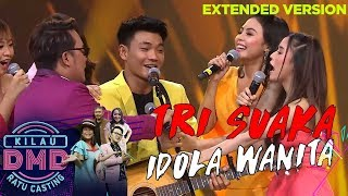 Download lagu TRI SUAKA, Sang Idola Wanita Wanita Cantik - Kilau DMD Ratu Casting PART 1 (27/1)