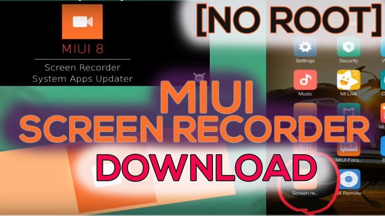 Download MiUi Screen Recorder [No Root]