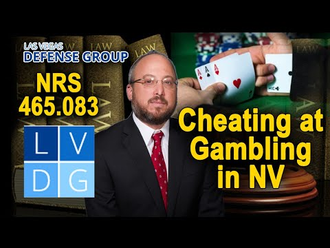 "How do I fight ""gaming fraud"" charges in Las Vegas, Nevada? Legal defenses"