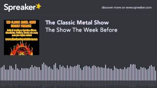 The Show The Week Before