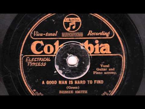 A Good Man Is Hard To Find [10 inch] - Bessie Smith