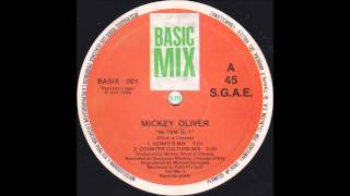 Mickey Oliver  - In-Ten-Si-T (Dash Rip Rock Mix) _1989_