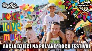Akcja Dzieci na Pol'and'Rock Festival