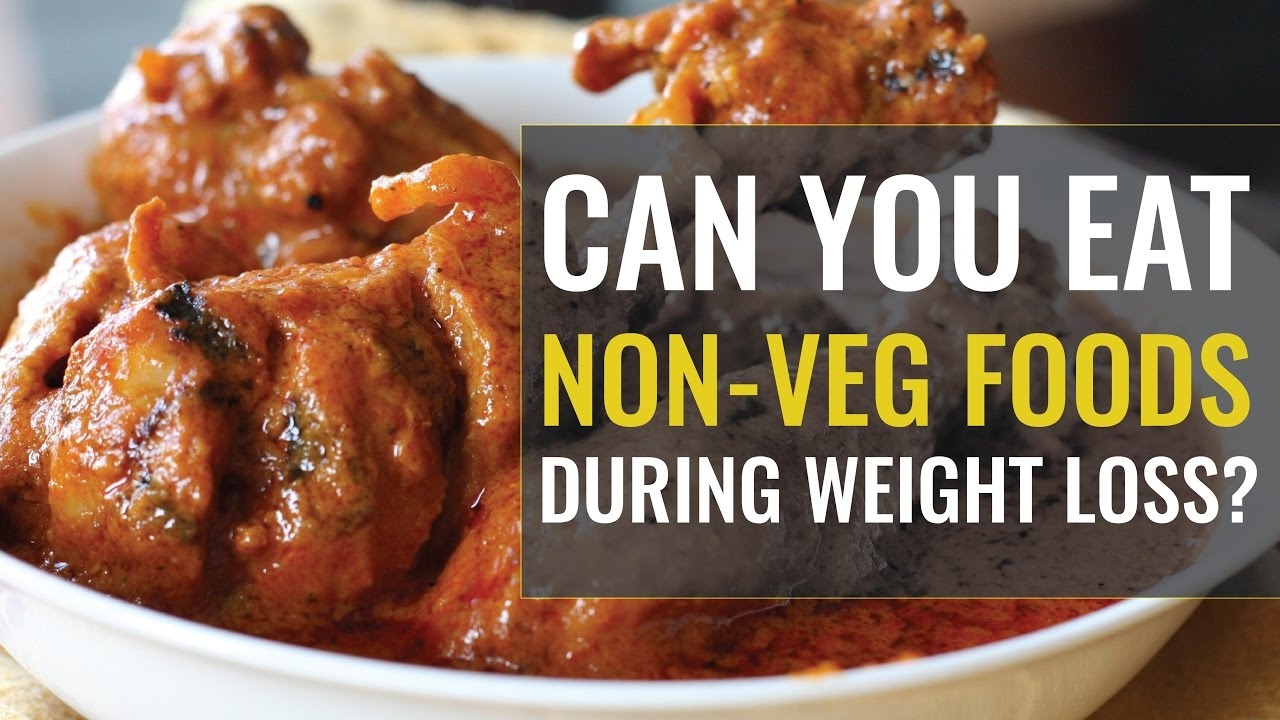 Should You Eat Red Meats And Non Veg Foods In Weight Loss Youtube