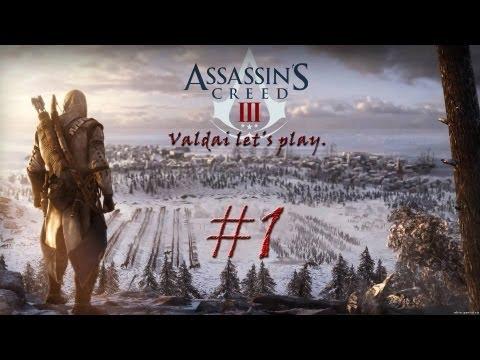 """Смотреть прохождение игры Assassin's Creed 3. Серия 1 - """"Знакомьтесь, Хэйтем Кенуэй."""""""