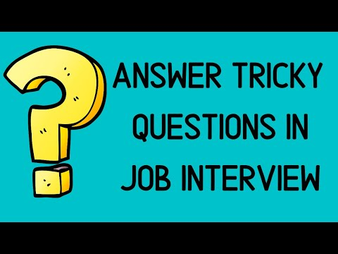 Common Trap Questions From interviewer in Job interview
