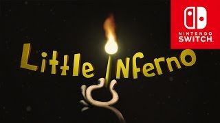 Little Inferno - Official Nintendo Switch Trailer