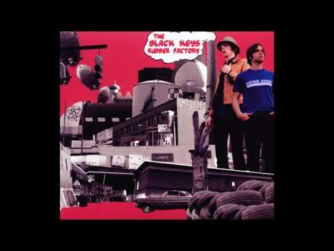 The Black Keys - Rubber Factory (Full Album)