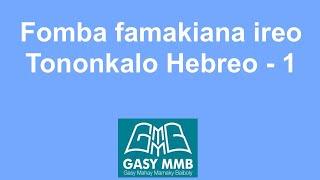 Fomba famakiana ireo Tononkalo Hebreo - 1