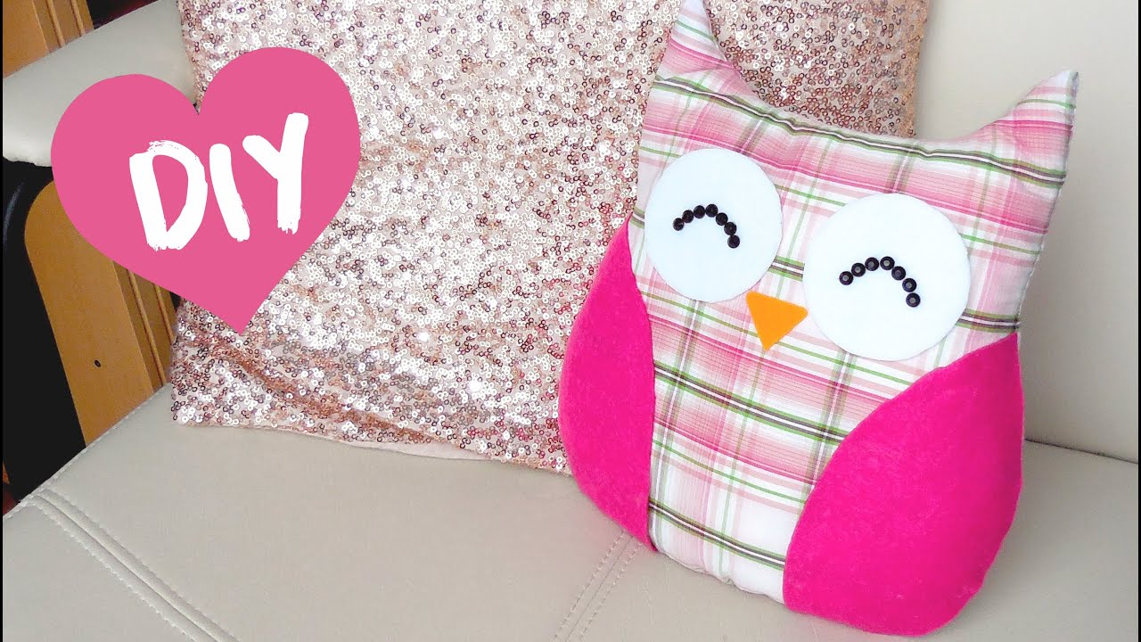 DIY ROOM DECOR ❤ Easy Owl Pillow! (Sew/no Sew)   YouTube