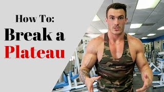 How To Break a Plateau (3 Ways!)