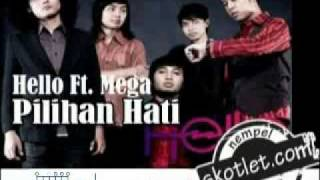 Hello Ft. Mega - Pilihan Hati (Inc. Kunci Gitar)