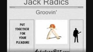 Jack Radics - Groovin
