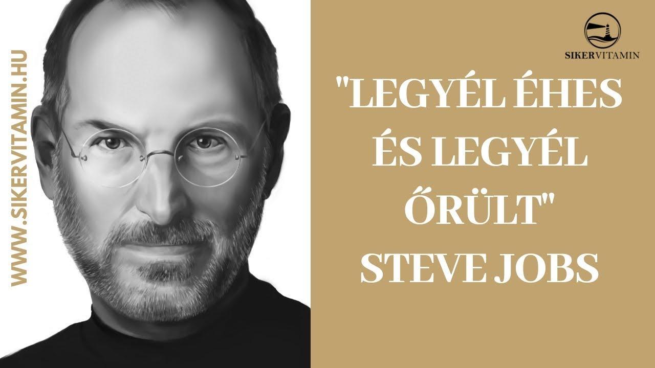 idézetek steve jobs 🥇 Idézetek: Legyél éhes és legyél őrült!   Steve Jobs   YouTube
