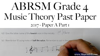 ABRSM Music Theory Grade 4 Past Paper 2017 A Part 1 with Sharon Bill