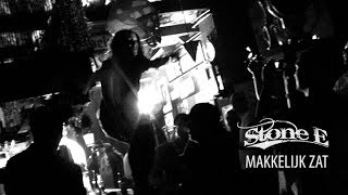 Stone E - Makkelijk Zat [music video]