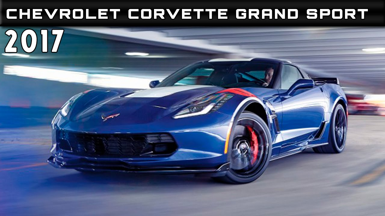 2017 Chevrolet Corvette Grand Sport Review Rendered Price Specs Release Date You