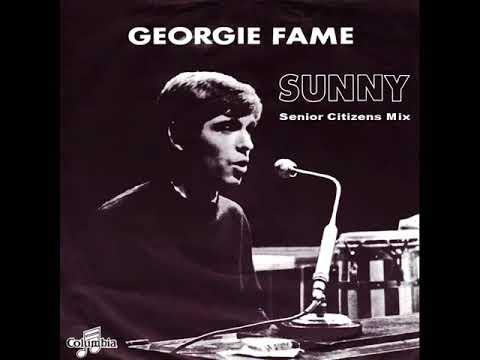 Georgie Fame - Sunny (Senior Citizens Mix)