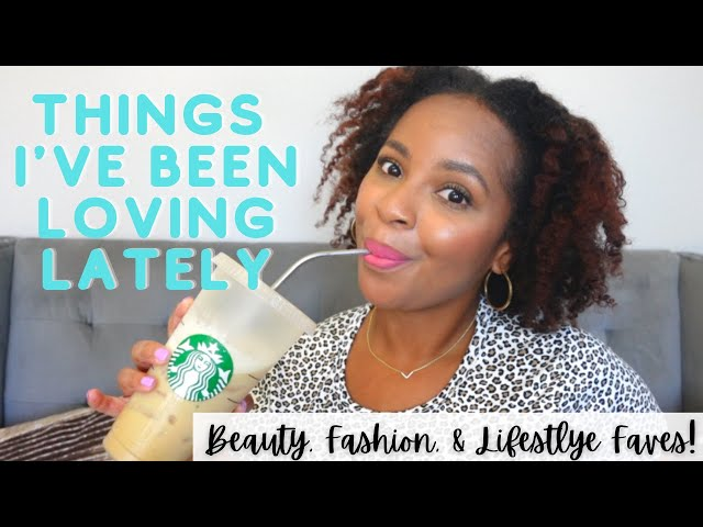 Things I've Been Loving Lately | March & April 2021 Faves | Beauty, Fashion, Luxury, & Lifestyle