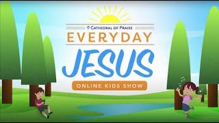 Everyday Jesus - FRI, July 3, 2020