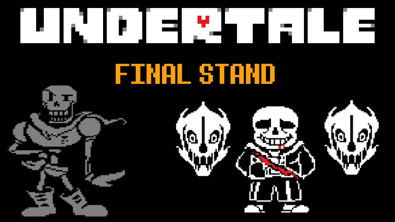 Undertale Final Stand | Undertale FanGame