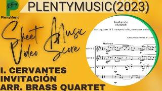 Cervantes I. | Invitación (Invitation) arranged brass quartet