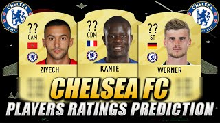 Fifa 21 | Chelsea Fc Players Ratings Prediction | W/ Kante, Werner & Ziyech