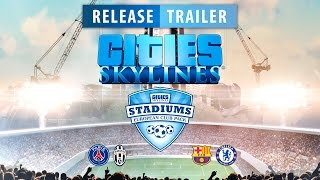 Cities: Skylines - Stadiums Content Pack Release Trailer