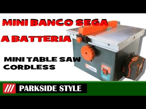 MINI TABLE SAW   CORDLESS  parkside style